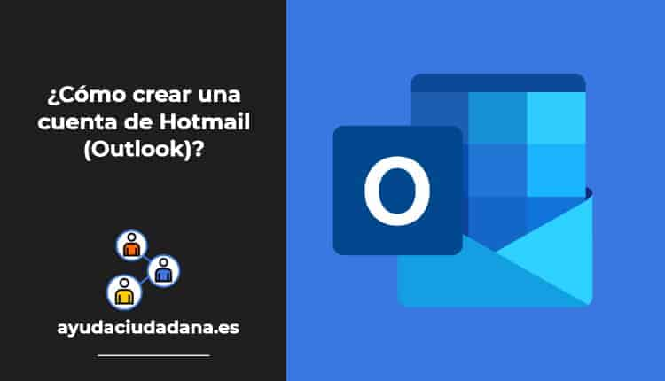 Crear cuenta hotmail, outlook