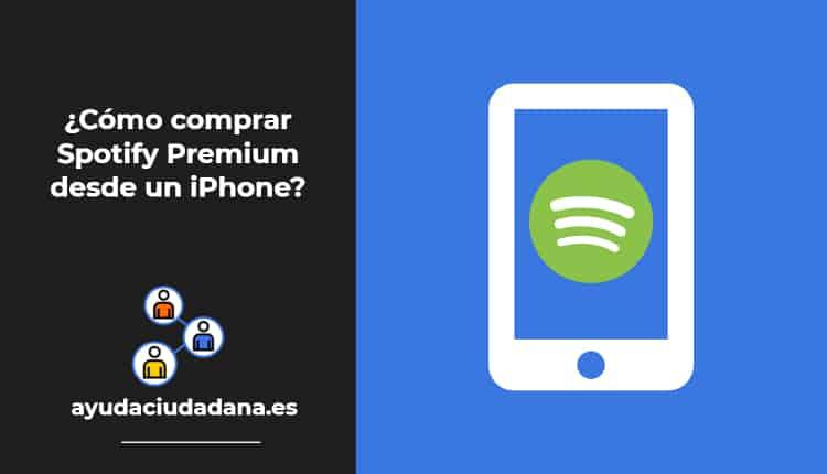 Cómo comprar Spotify Premium desde un iPhone